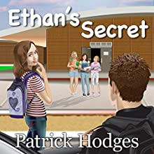 Ethan's Secret | Livre audio Auteur(s) : Patrick Hodges Narrateur(s) : Carrie Goodwiler, Michael Yurchak