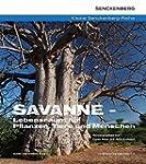 Savanne - Lebensraum f�r Pflanzen, Ti...