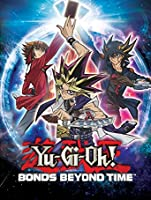 Yu-Gi-Oh! Bonds Beyond Time [HD]