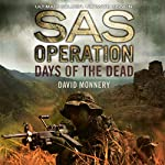 Days of the Dead: SAS Operation | David Monnery