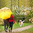 Walking Sam Audiobook by Deanna Lynn Sletten Narrated by Michael Ahr