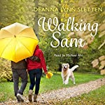 Walking Sam | Deanna Lynn Sletten