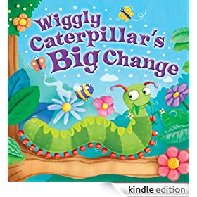 Wiggly Caterpillar's Big Change