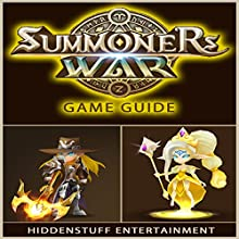 Summoners War Game Guide (       UNABRIDGED) by HIDDENSTUFF ENTERTAINMENT Narrated by Matt. Butcher