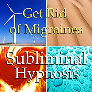Get Rid of Migraines Subliminal Affirmations Speech