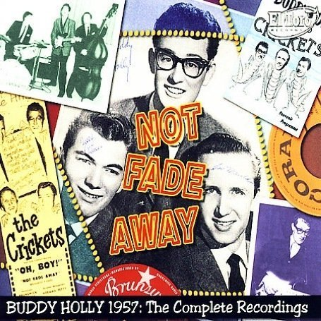 Buddy Holly - Not Fade Away: Buddy Holly 1957 Complete Recordings - Zortam Music