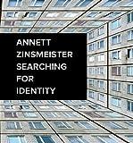 Annett Zinsmeister: Searching for Identity (386859194X) by Hemken, Kai-Uwe