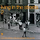 Living in the Streets 2: More Wah Wah Jazz, Funky Soul, and Other Dirty Grooves