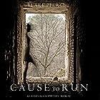 Cause to Run: An Avery Black Mystery, Book 2 Hörbuch von Blake Pierce Gesprochen von: Elaine Wise
