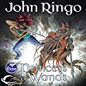 Princess of Wands (       UNABRIDGED) by John Ringo Narrated by Suzy Jackson