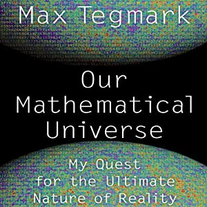 Our Mathematical Universe Audiobook