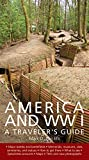 Mark D. Van Ells America and World War I: A Traveler's Guide