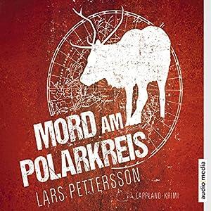 Mord am Polarkreis Hörbuch