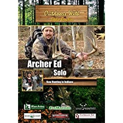 Outdoors with Eddie Brochin Archer Ed Bow Hunting in Indiana