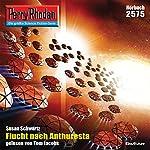 Flucht nach Anthuresta (Perry Rhodan 2575) | Susan Schwartz