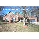 Uncommon Ground (Renovating Love)
