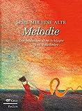 Image de Spiel mir eine alte Melodie: Die schönsten alten Schlager und Volkslieder. Großdruck