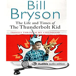 The Life And Times Of The Thunderbolt Kid Audiobook Free