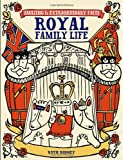 Royal Family Life (Amazing and Extraordinary Facts)