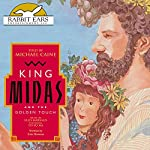 King Midas and the Golden Touch | Eric Metaxas