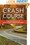 Crash Course: Auto Accident Recovery...