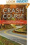 Crash Course: A Self-Healing Guide to...