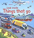 img - for Look Inside Things That Go (Usborne Look Inside) book / textbook / text book