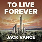 To Live Forever | Jack Vance