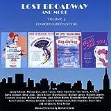 Lost Broadway & More: Volume 5 Comden/Green/Styne