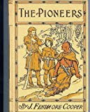 Image of The Pioneers (The Leatherstocking Tales  (v. 1))