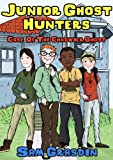 Junior Ghost Hunters - Case of the Chadwick Ghost: (A mystery ghost story for kids 9-12 years old) (Paranormal Ghost Stories, Ghosts, Mystery, Detective, Preteen)
