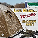 Love Means... Patience Audiobook by Andrew Grey Narrated by Andrew McFerrin