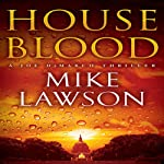 House Blood: A Joe DeMarco Thriller, Book 7 (       UNABRIDGED) by Mike Lawson Narrated by Joe Barrett