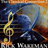 Classical connection 2 by Rick Wakeman