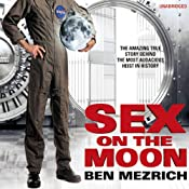 Sex on the Moon | [Ben Mezrich]
