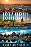 Turkey: Istanbul, Discover The Best P...