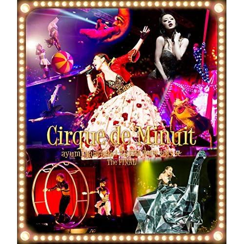 ayumi hamasaki ARENA TOUR 2015 A(ロゴ) Cirque de Minuit ~真夜中のサーカス~ The FINAL(Blu-ray Disc)