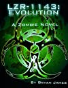 LZR-1143: Evolution (Book Two of the LZR-1143 Series)