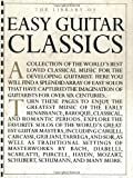 The Library of Easy Guitar Classics (0825616174) by Not Available