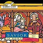 The Savior Is Born Hörbuch von Brian Gleeson Gesprochen von: Morgan Freeman