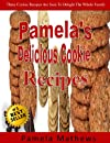 Pamela&#39;s Delicious Cookie Recipes