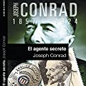 El agente secreto III [The Secret Agent III] Audiobook by Joseph Conrad Narrated by Ana Begoña Eguileor