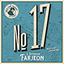 No. 17 Audiobook by J. Jefferson Farjeon Narrated by David John
