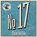 No. 17 Audiobook by J. Jefferson Farjeon Narrated by David John