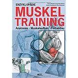 """Enzyklop�die Muskeltraining: Anatomie - Muskelaufbau - Fettabbauvon """"Oscar Moran Esqerdo"""""""