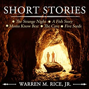 Short Stories | [Mr. Warren M. Rice, Jr.]