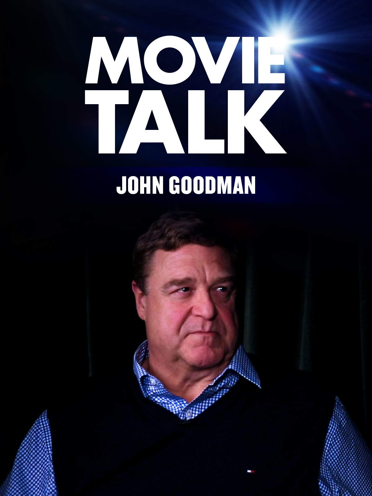 John Goodman - Movie Talk