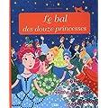 Le bal des douze princesses-d�s 3 ans