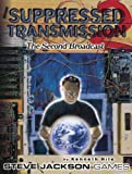 img - for Suppressed Transmission 2: The Second Broadcast book / textbook / text book
