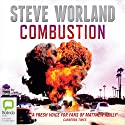 Combustion Audiobook by Steve Worland Narrated by Sean Mangan